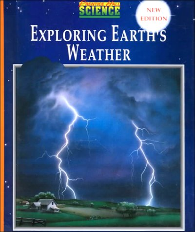 9780134234014: Prentice Hall Science Exploring Earth's Weather