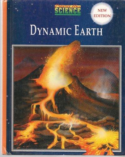 9780134234199: Prentice Hall Science: Dynamic Earth, 3rd Edition