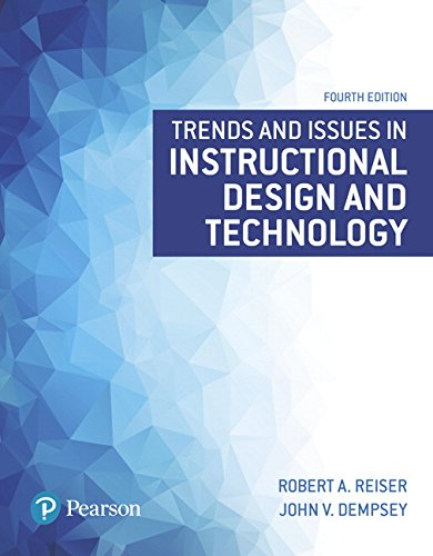 9780134235462: Trends and Issues in Instructional Design and Technology (4th Edition) (What's New in Ed Psych / Tests & Measurements)