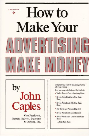9780134235905: How to Make Your Advertising Make Money