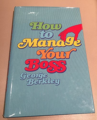 9780134236414: How to Manage Your Boss