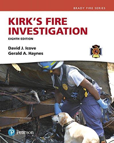 Kirks Fire Investigation, 8Th Edition: David J. Icove,