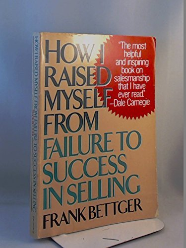 9780134239705: How I raised myself from failure to success in selling (A Reward book)