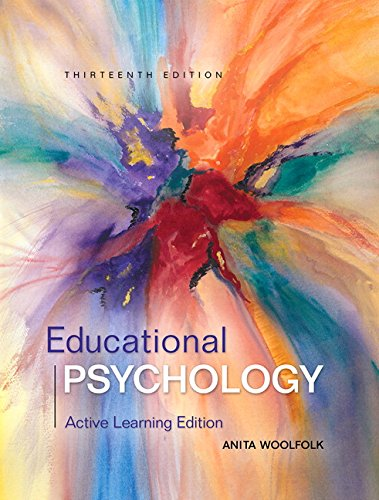 Educational Psychology: Active Learning Edition with Myeducationlab with Enhanced Pearson Etext, ...