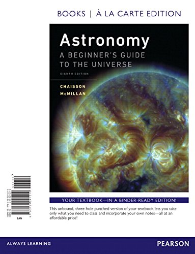 9780134241210: Astronomy: A Beginner's Guide to the Universe, Books a la Carte Edition (8th Edition)