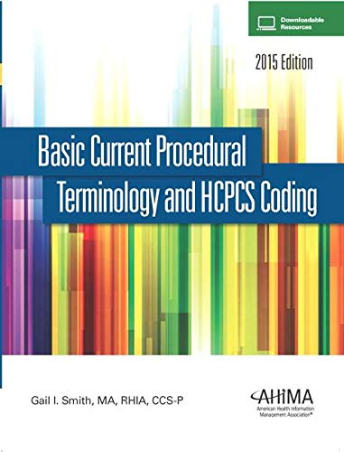 9780134243375: Basic Current Procedural Terminology and HCPCS Coding, 2014 Edition