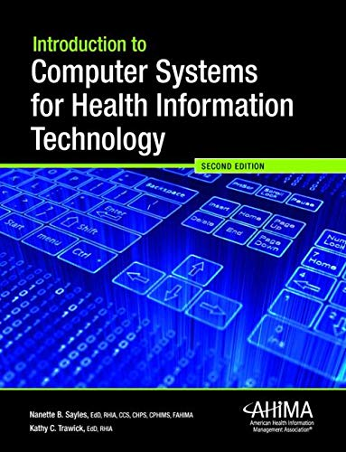 9780134244471: Introduction to Computer Systems for HIT (2nd Edition)