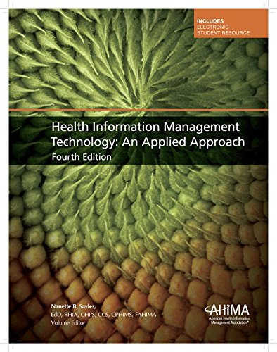 9780134244556: Health Information Management Technology: An Applied Approach (4th Edition)
