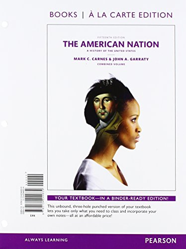 9780134244778: 1-2: The American Nation: A History of the United States, Combined Books a la Carte Edition, Plus REVEL -- Access Card Package (15th Edition)