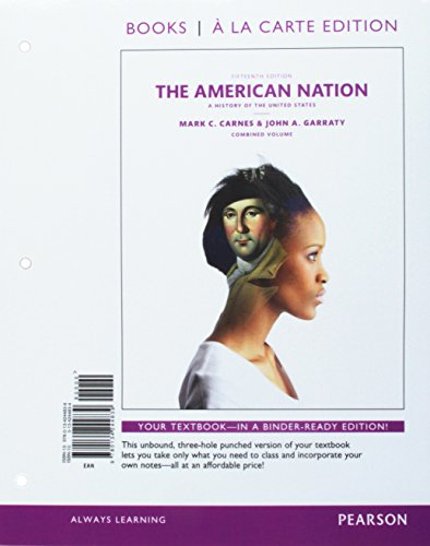9780134244839: The American Nation: A History of the United States, Combined Volume, Books a la Carte Edition