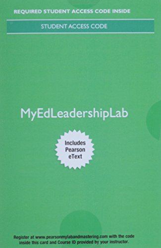 9780134244846: MyEdLeadershipLab with Pearson eText -- Access Card -- for The Principal: Creative Leadership for Excellence in Schools (8th Edition)