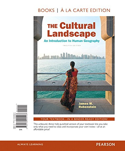 9780134245447: The Cultural Landscape: An Introduction to Human Geography, Books a la Carte Edition (12th Edition)