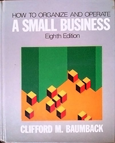 9780134249872: How to Organize and Operate a Small Business