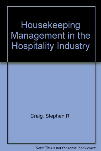 9780134250342: Housekeeping Management in the Hospitality Industry