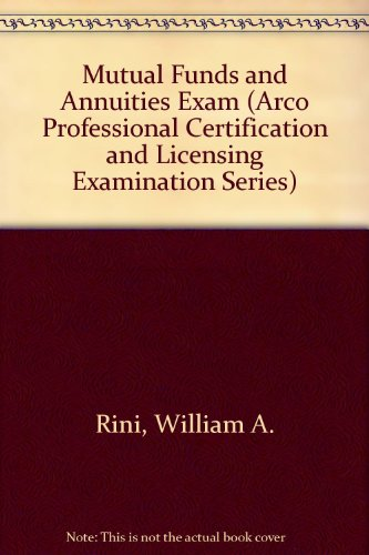 9780134250915: Mutual Funds and Annuities Exam (Arco Professional Certification and Licensing Examination Series)