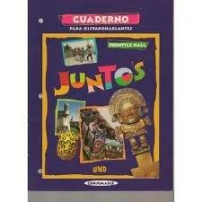 9780134253565: Juntos Uno Cuaderno (Spanish Edition)