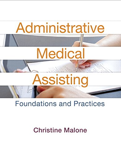 9780134254340: Administrative Medical Assisting: Foundations and Practices Plus MyHealthProfessionsLab with Pearson eText -- Access Card Package (2nd Edition)
