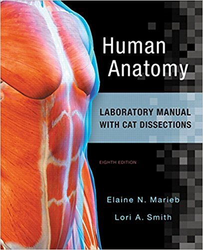 Human Anatomy Laboratory Manual with Cat Dissections: Marieb, Elaine Nicpon/