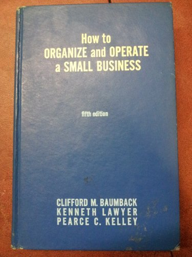 How to Organize & Operate a Small Business, Fifth Edition, 1973