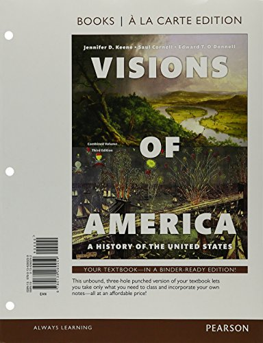 9780134260259: Visions of America: A History of the United States, Combined Volume, Books a la Carte Edition (3rd Edition)