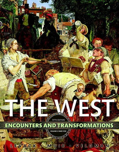 9780134260297: The West: Encounters & Transformations, Volume 2 (5th Edition)