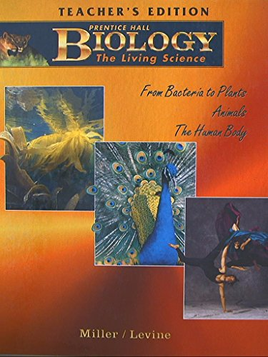 9780134260327: Biology: The Living Science Teacher's Edition