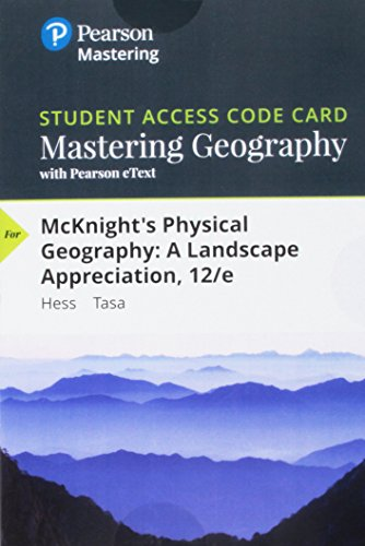 9780134263076: Mastering Geography with Pearson eText -- Standalone Access Card -- for McKnight's Physical Geography: A Landscape Appreciation (12th Edition)