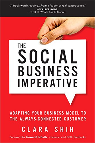 9780134263434: The Social Business Imperative: Adapting Your Business Model to the Always-Connected Customer