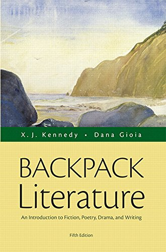 9780134264554: Backpack Literature: An Introduction to Fiction, Poetry, Drama, and Writing Plus REVEL -- Access Card Package (5th Edition)