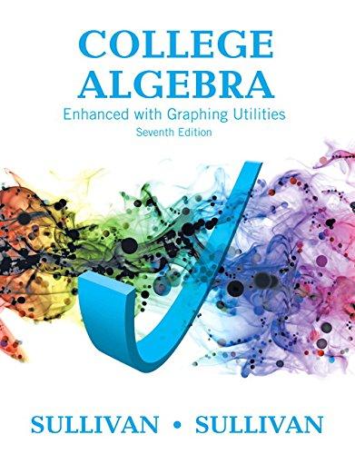 College Algebra Enhanced Graphing Utilities Math Pearson