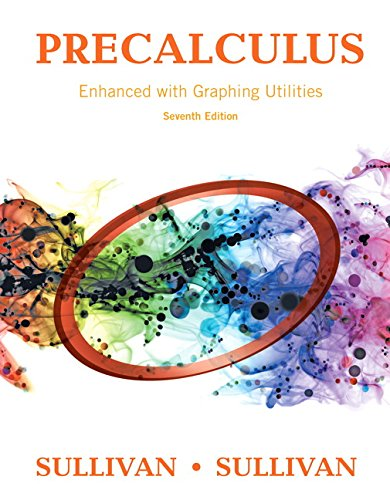 9780134265148: Precalculus Enhanced with Graphing Utilities Plus MyLab Math with Pearson eText -- Access Card Package (7th Edition) (Sullivan & Sullivan Precalculus Titles)