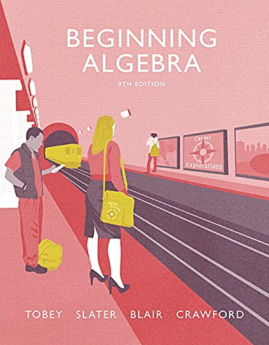 Beginning Algebra plus MyMathLab -- Access Card Package (9th Edition) (Tobey Developmental Math ...
