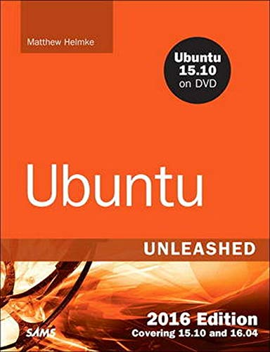 9780134268118: Ubuntu Unleashed 2016 Edition: Covering 15.10 and 16.04 (11th Edition)