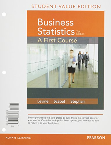 9780134268149: Business Statistics: A First Course Student Value Edition plus MyLab Statistics with Pearson eText -- Access Card Package (7th Edition)