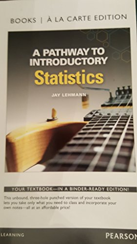 9780134268644: A Pathway to Introductory Statistics, Books a la Carte Edition