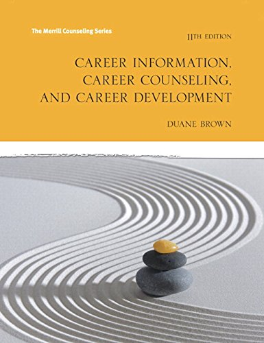 9780134270654: Career Information, Career Counseling and Career Development with MyLab Counseling with Pearson eText - Access Card Package (11th Edition)