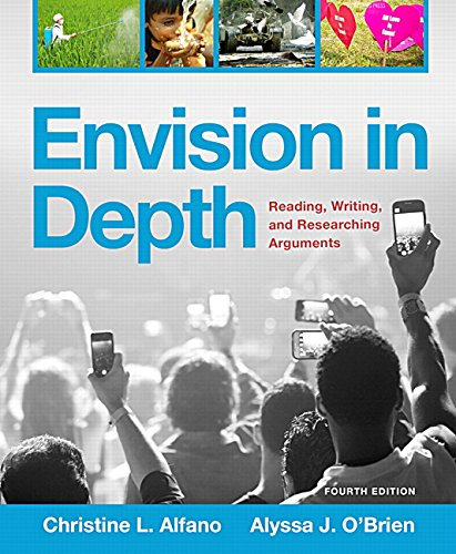 9780134271200: Envision in Depth: Reading, Writing, and Researching Arguments Plus MyWritingLab with Pearson eText- Access Card Package (4th Edition)