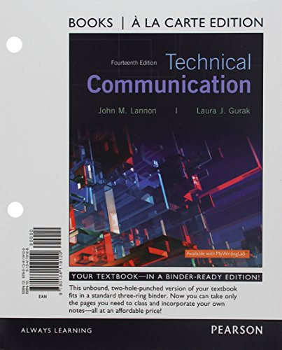 Technical Communication, Books a la Carte Edition: Lannon, John M.,