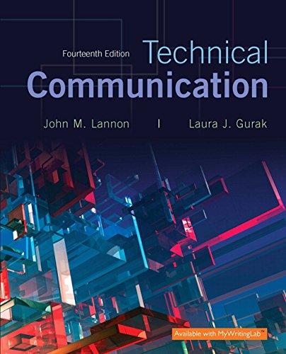 Technical Communication + Mywritinglab + Pearson Etext: Lannon, John M./
