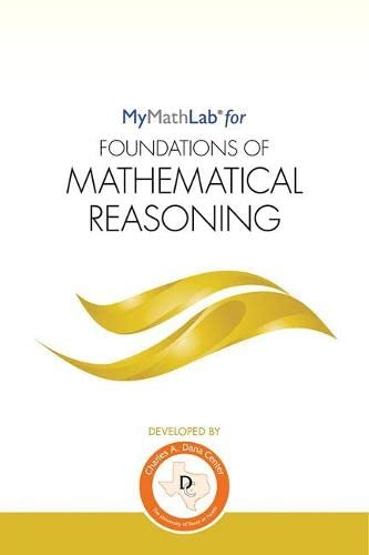 9780134272443: Mymathlab Student Access Kit for Foundations of Math Reasoning