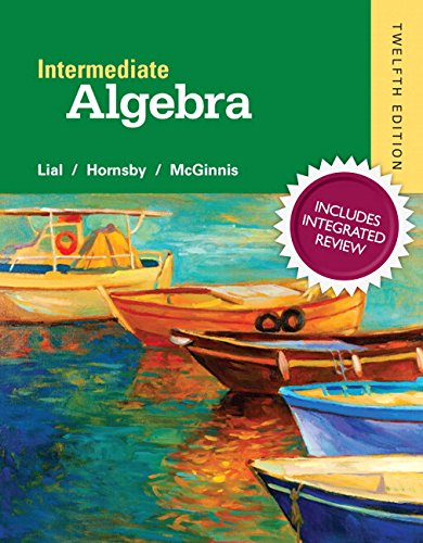 9780134275185: Intermediate Algebra with Integrated Review and worksheets plus NEW MyLab Math with Pearson eText, Access Card Package (12th Edition) (Integrated Review Courses in MyMathLab and MyStatLab)