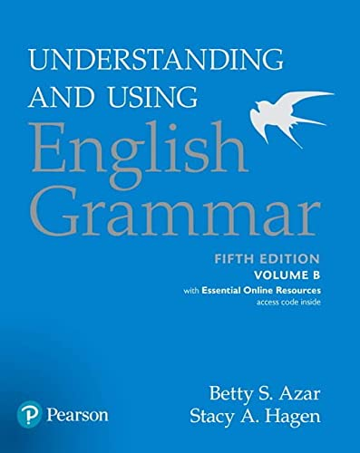 9780134275239: Understanding and Using English Grammar, Volume B, with Essential Online Resources (5th Edition)