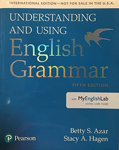 9780134275260: Understanding and Using English Grammar, SB with MyLab English - International Edition (5th Edition)
