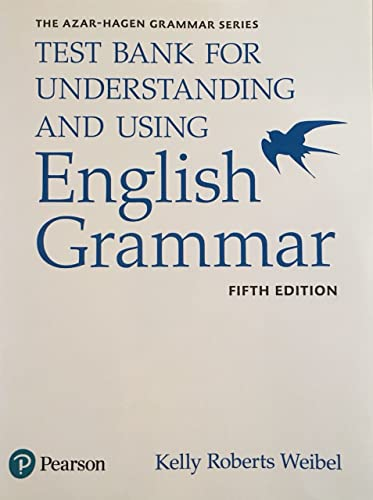 9780134275468: Understanding and Using English Grammar, Test Bank
