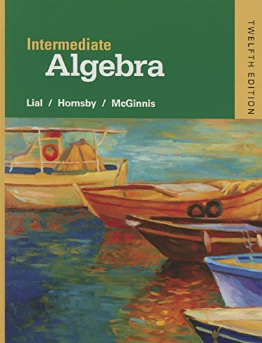 Intermediate Algebra with Integrated Review plus MyMathLab (12th Edition): Margaret L. Lial; John ...