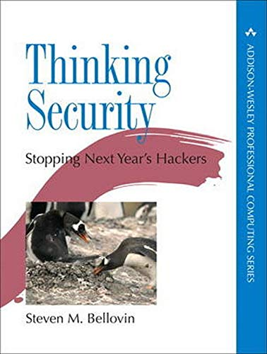 9780134277547: Thinking Security: Stopping Next Year's Hack