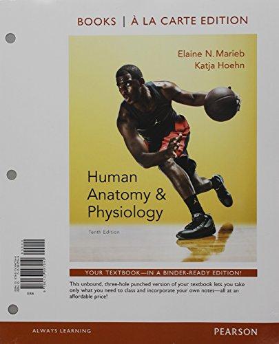 9780134279602: Human Anatomy & Physiology, Books a la Carte Edition ...