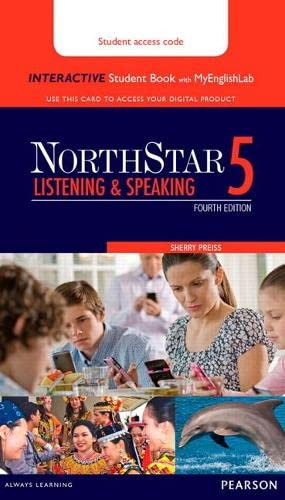 9780134279770: NorthStar Listening and Speaking 5 Interactive Student Book with MyLab English (Access Code Card)