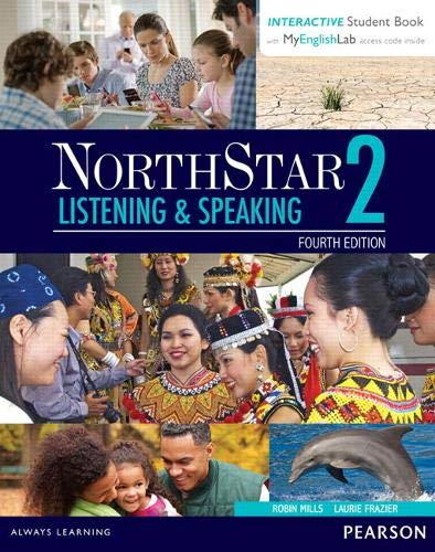 9780134280813: NorthStar Listening and Speaking 2 with Interactive Student Book access code and MyEnglishLab (Northstar Listening & Speaking)