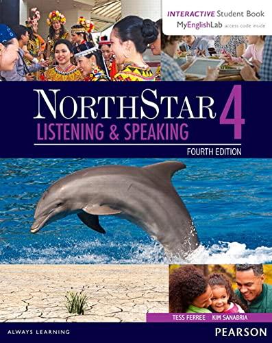 9780134280837: NorthStar Listening and Speaking 4 with Interactive Student Book access code and MyEnglishLab (Northstar Listening & Speaking)